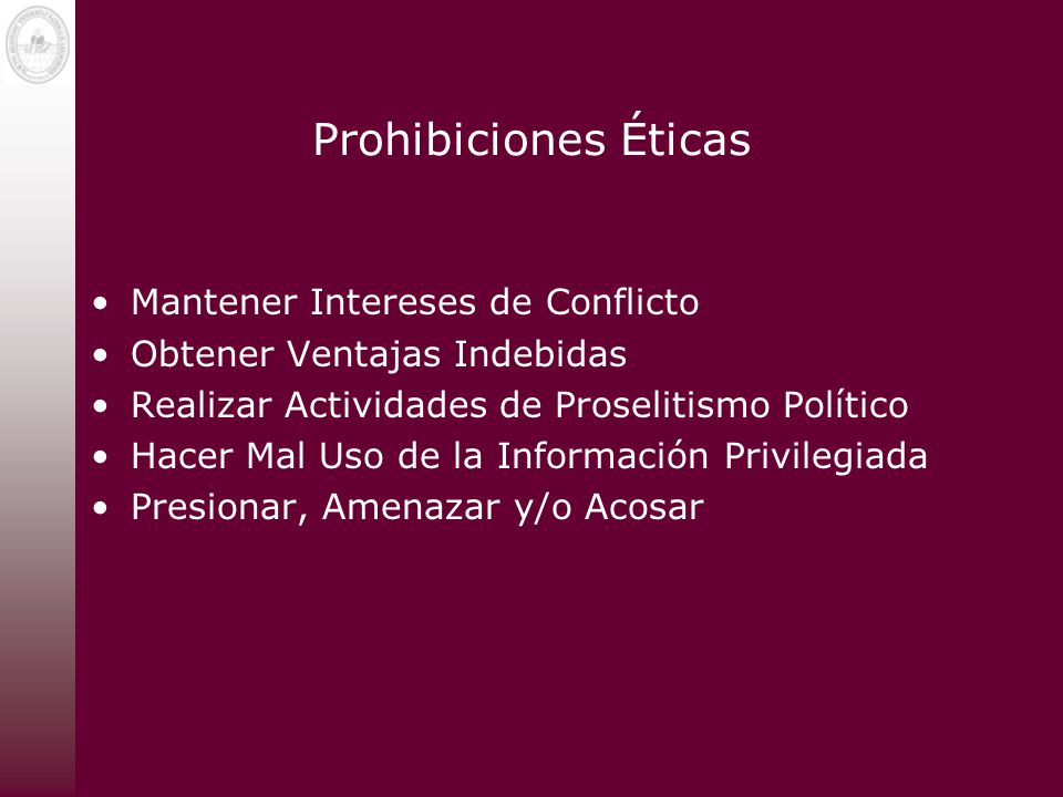 Prohibiciones Éticas Mantener Intereses de Conflicto