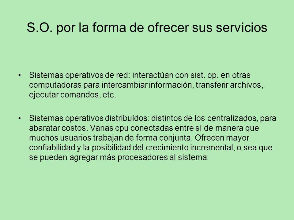 S.O. por la forma de ofrecer sus servicios
