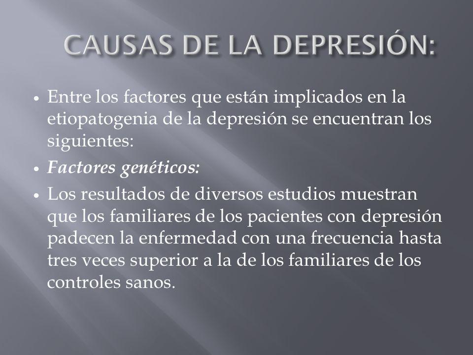 CAUSAS DE LA DEPRESIÓN: