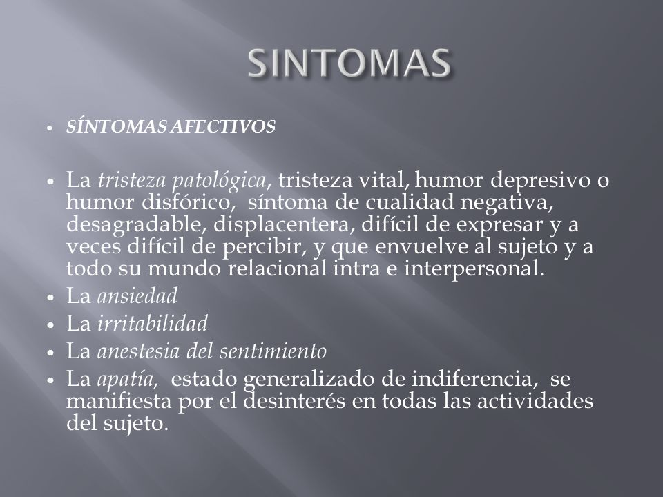 SINTOMAS SÍNTOMAS AFECTIVOS.