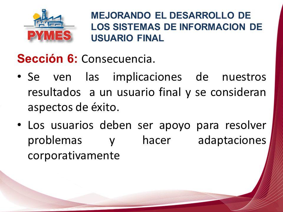 MEJORANDO EL DESARROLLO DE LOS SISTEMAS DE INFORMACION DE USUARIO FINAL