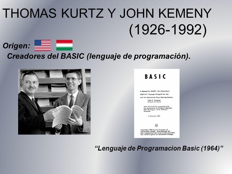 THOMAS KURTZ Y JOHN KEMENY (1926-1992)