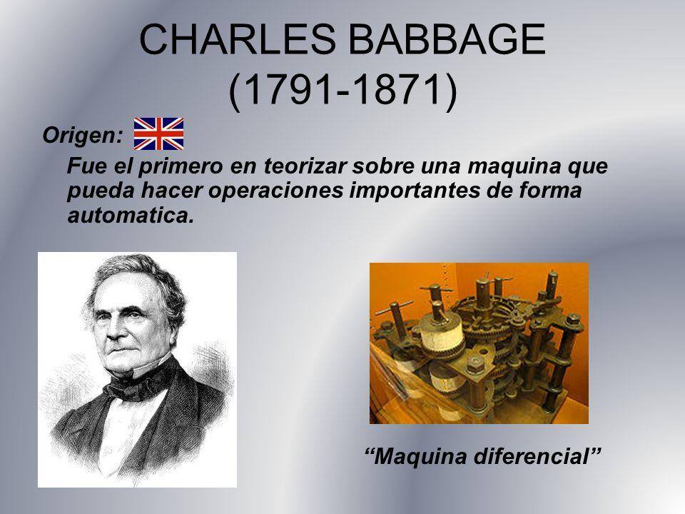 CHARLES BABBAGE (1791-1871) Origen: