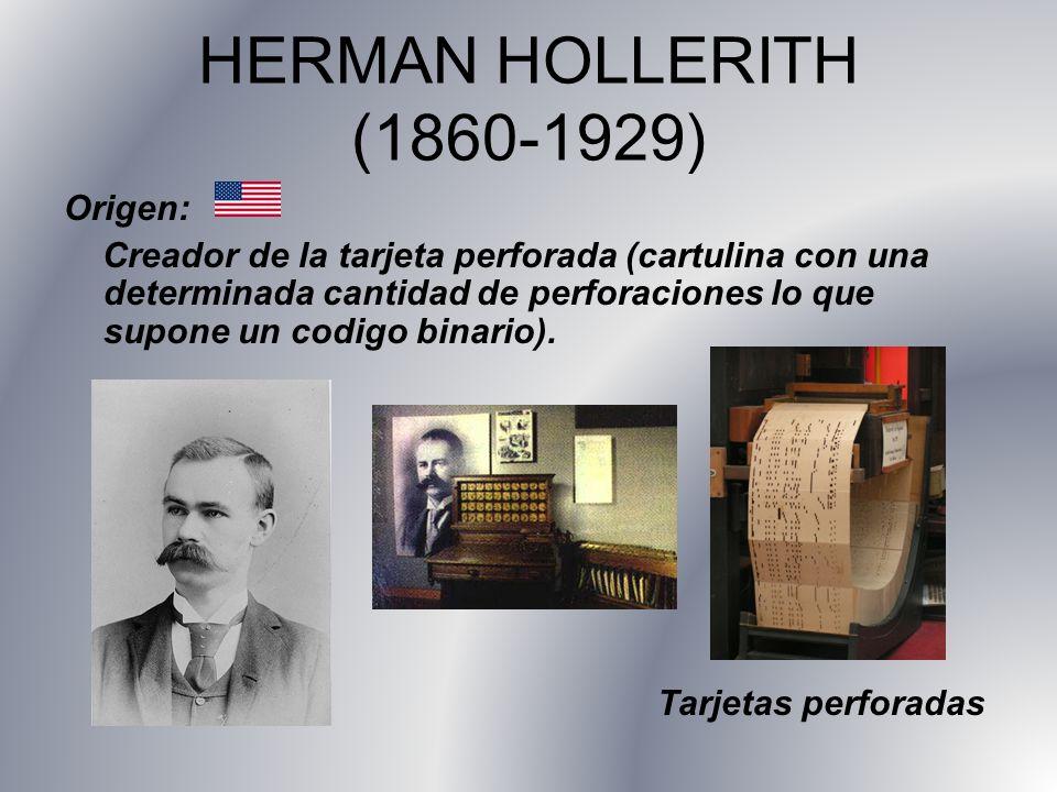 HERMAN HOLLERITH (1860-1929) Origen: