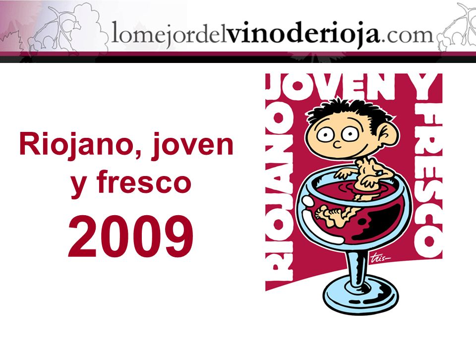 Riojano, joven y fresco 2009
