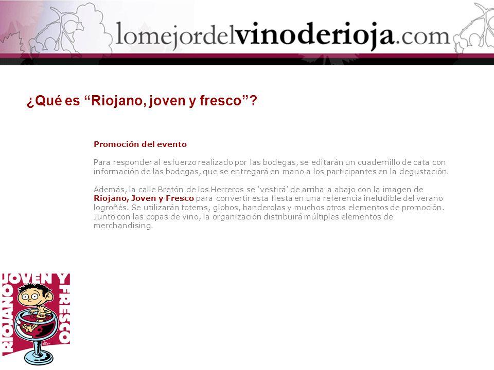 ¿Qué es Riojano, joven y fresco