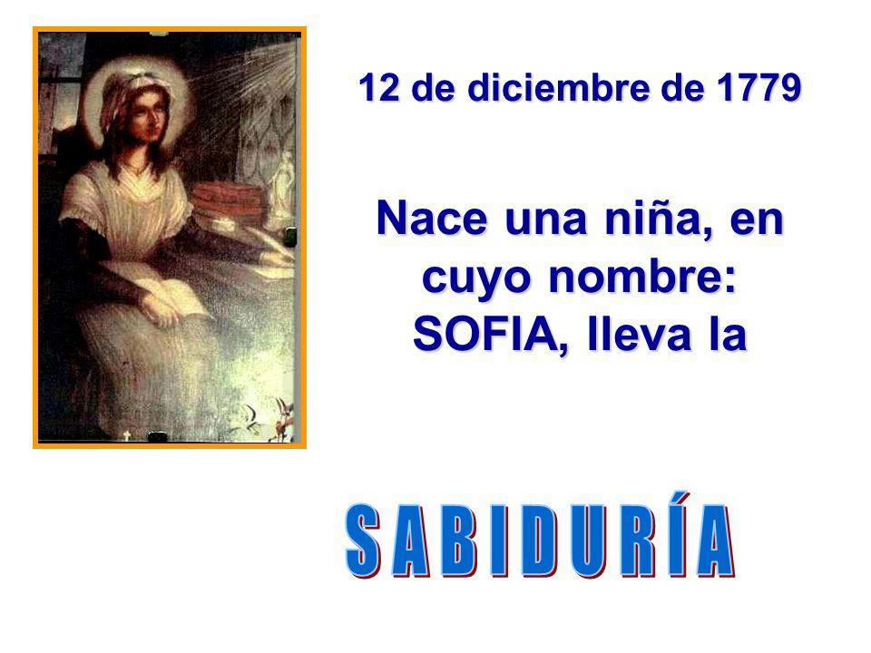 Nace una niña, en cuyo nombre: SOFIA, lleva la