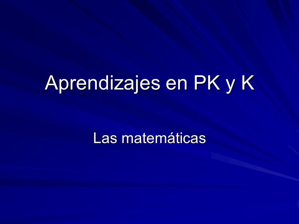 Aprendizajes en PK y K Las matemáticas