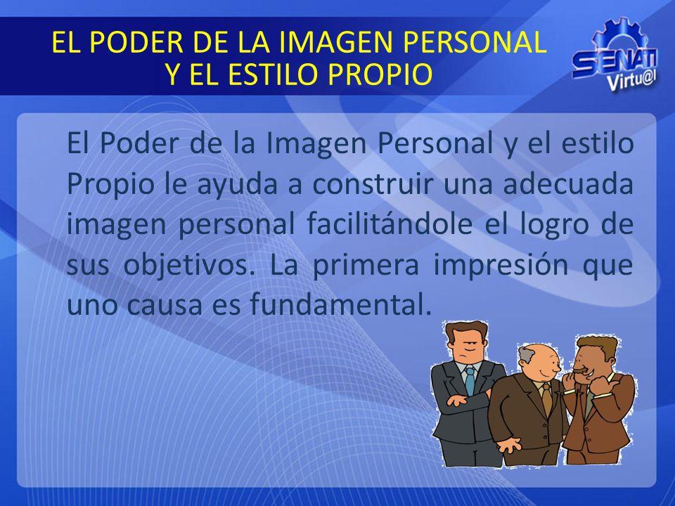EL PODER DE LA IMAGEN PERSONAL Y EL ESTILO PROPIO