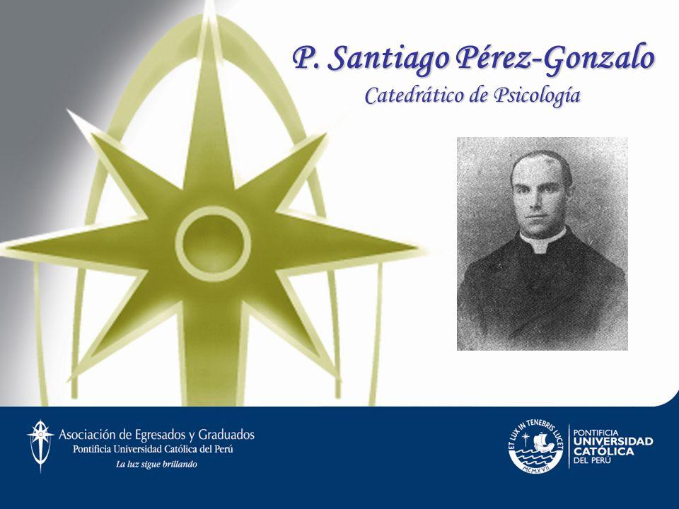 P. Santiago Pérez-Gonzalo Catedrático de Psicología