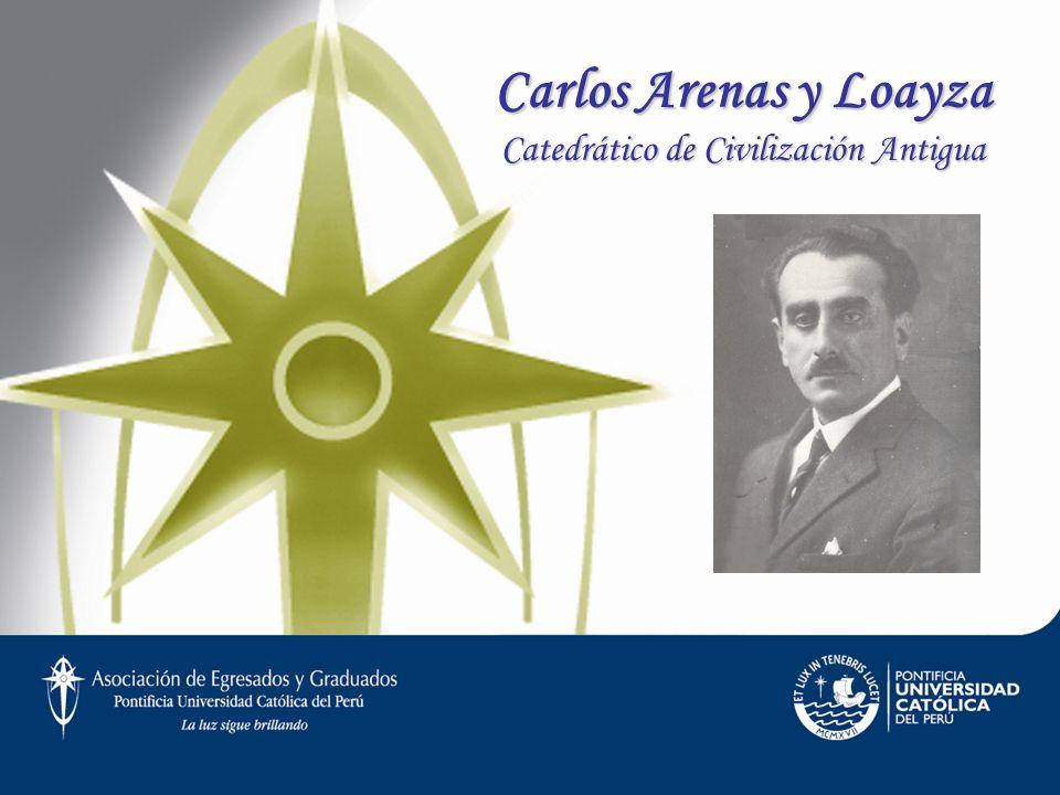 Carlos Arenas y Loayza Catedrático de Civilización Antigua