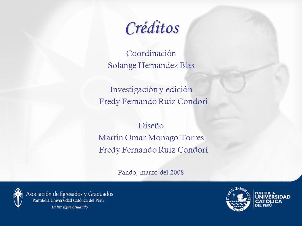 Créditos Coordinación Solange Hernández Blas Investigación y edición