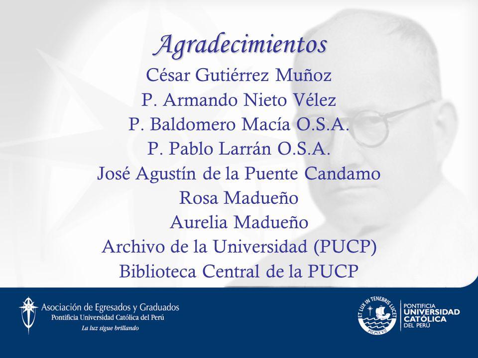 Agradecimientos César Gutiérrez Muñoz P. Armando Nieto Vélez
