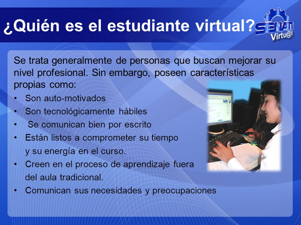 ¿Quién es el estudiante virtual