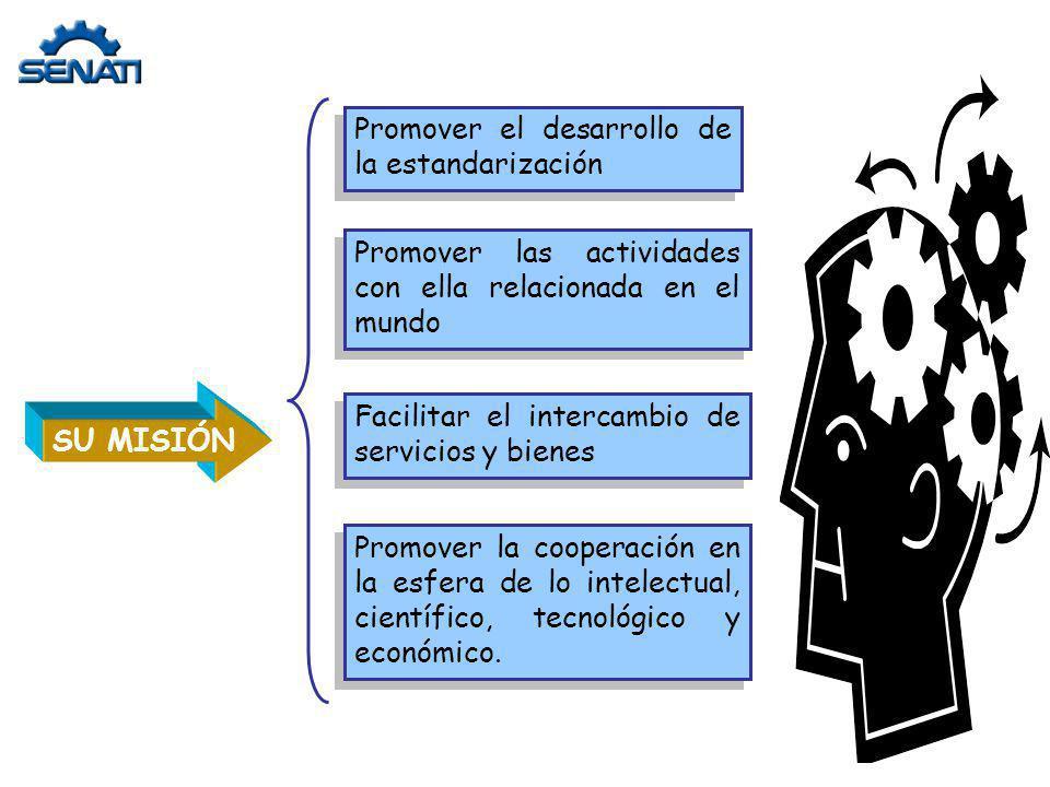 Promover el desarrollo de la estandarización