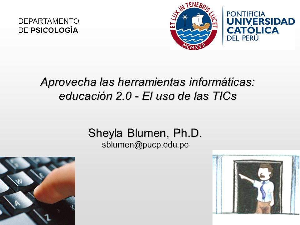 Sheyla Blumen, Ph.D. sblumen@pucp.edu.pe