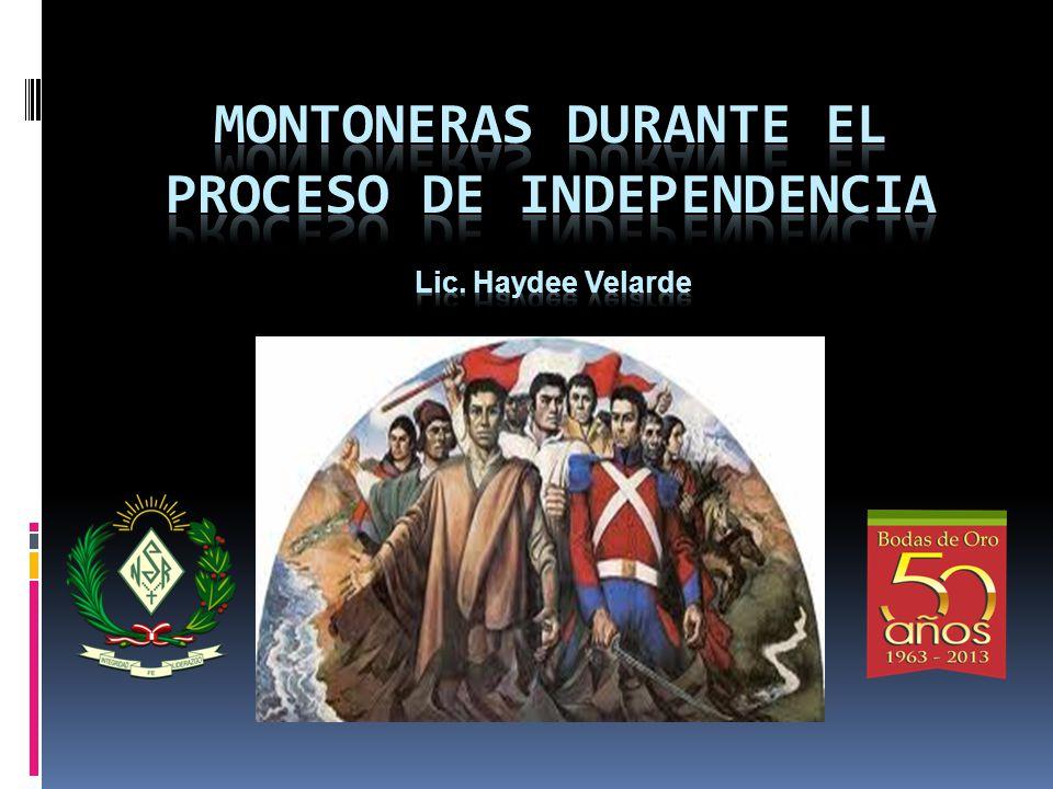 MONTONERAS DURANTE EL PROCESO DE INDEPENDENCIA