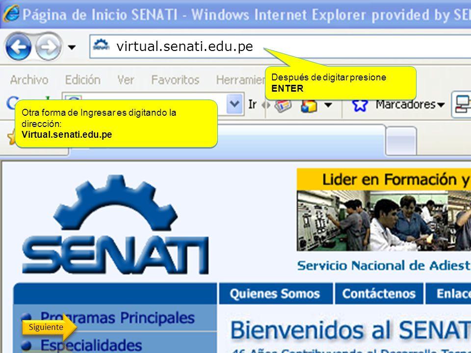 virtual.senati.edu.pe Después de digitar presione ENTER