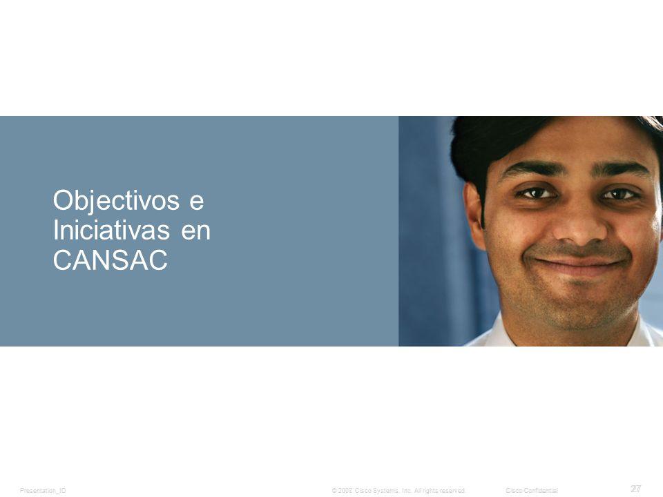Objectivos e Iniciativas en CANSAC