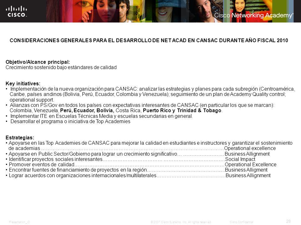 CONSIDERACIONES GENERALES PARA EL DESARROLLO DE NET ACAD EN CANSAC DURANTE AÑO FISCAL 2010