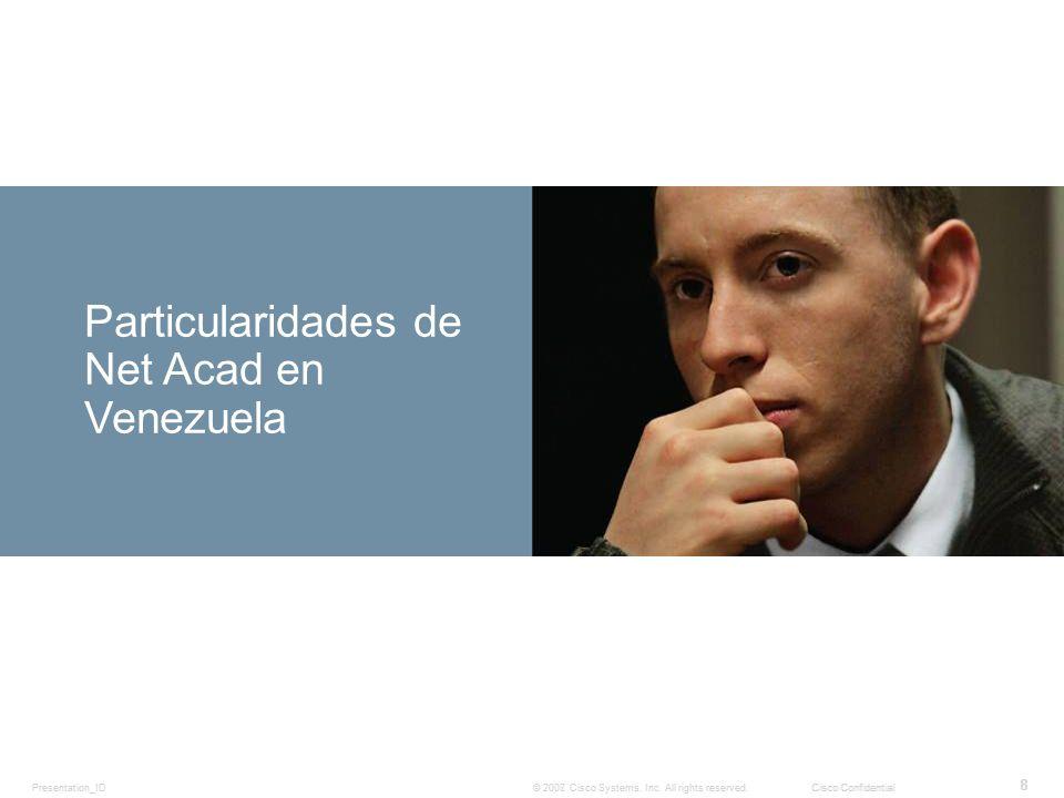 Particularidades de Net Acad en Venezuela