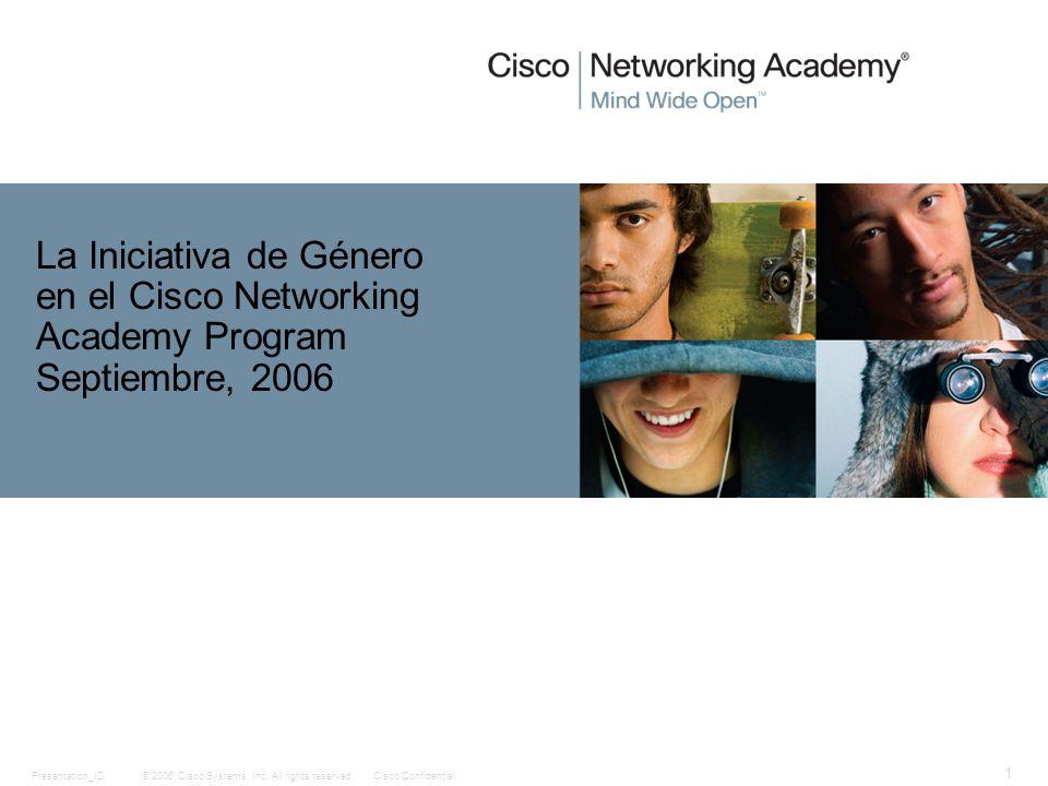 La Iniciativa de Género en el Cisco Networking Academy Program Septiembre, 2006