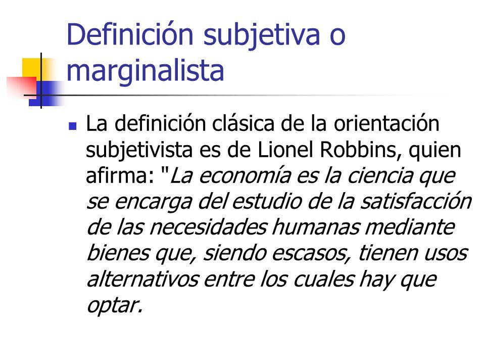 Definición subjetiva o marginalista