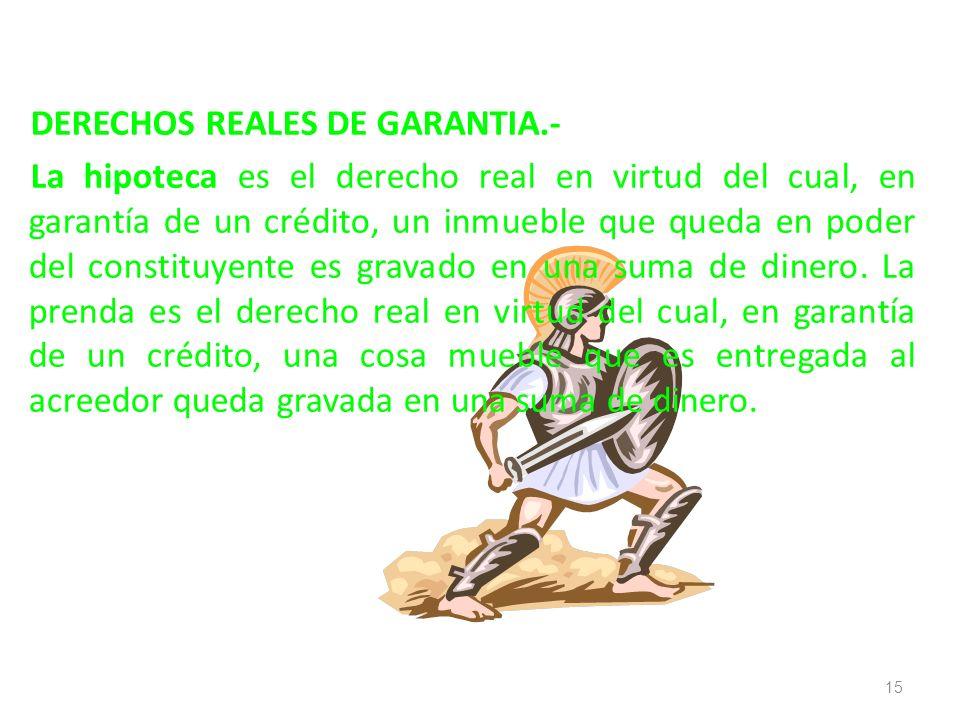 DERECHOS REALES DE GARANTIA
