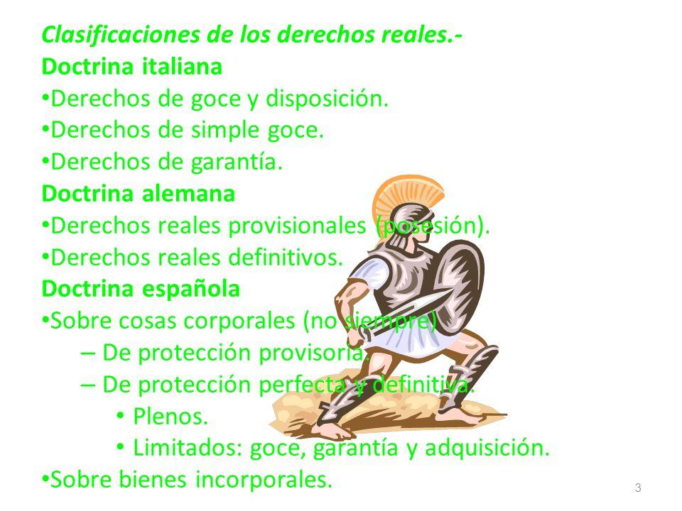 Clasificaciones de los derechos reales.-