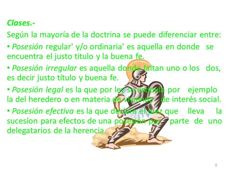Clases.-Según la mayoría de la doctrina se puede diferenciar entre: