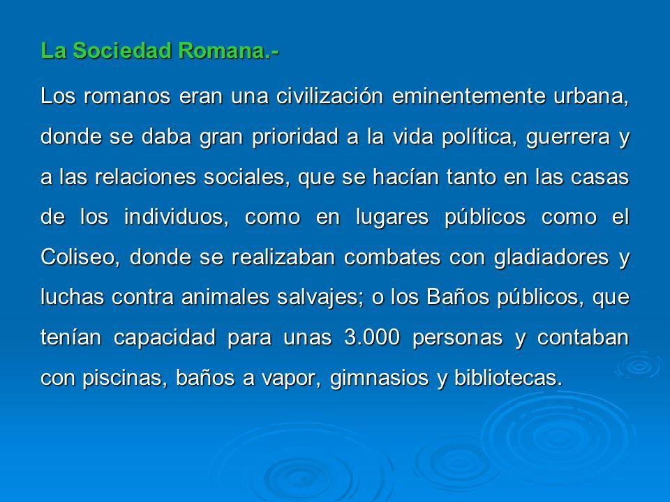 La Sociedad Romana.-