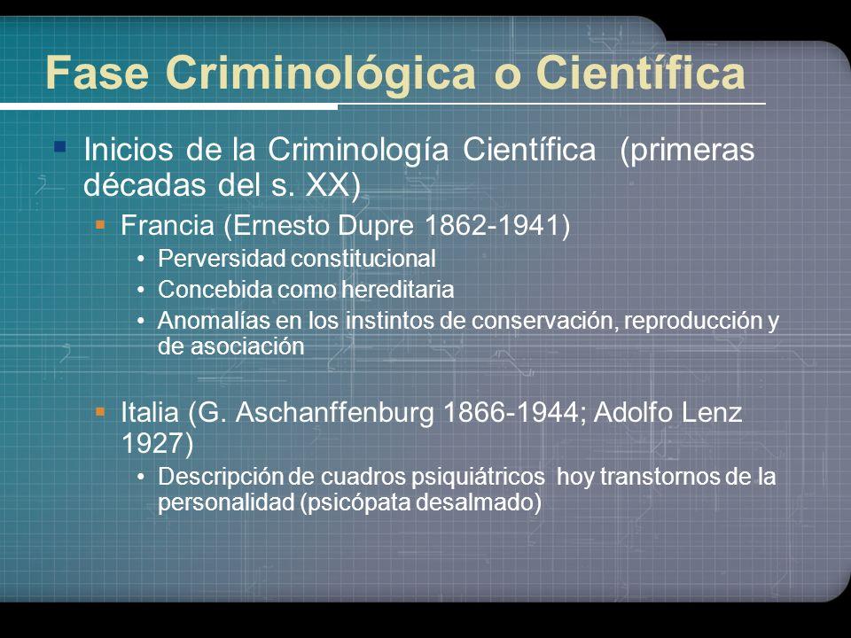 Fase Criminológica o Científica
