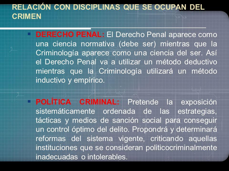 RELACIÓN CON DISCIPLINAS QUE SE OCUPAN DEL CRIMEN