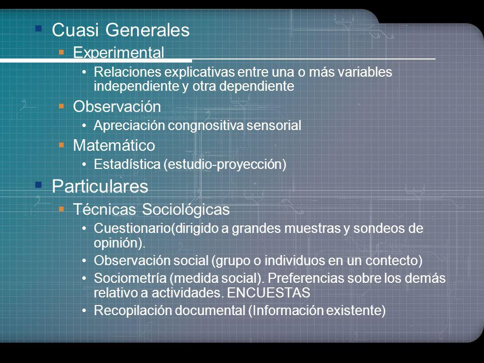 Cuasi Generales Particulares Experimental Observación Matemático