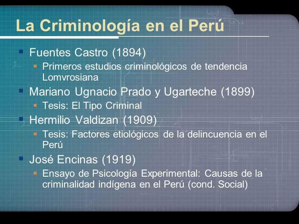 La Criminología en el Perú