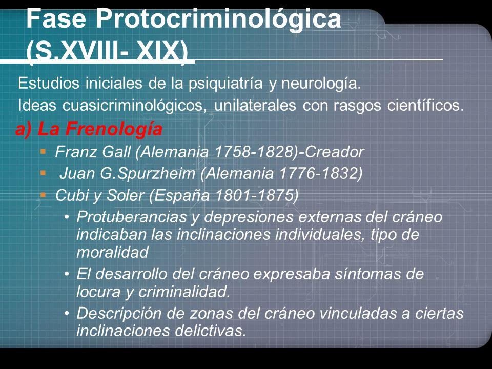 Fase Protocriminológica (S.XVIII- XIX)