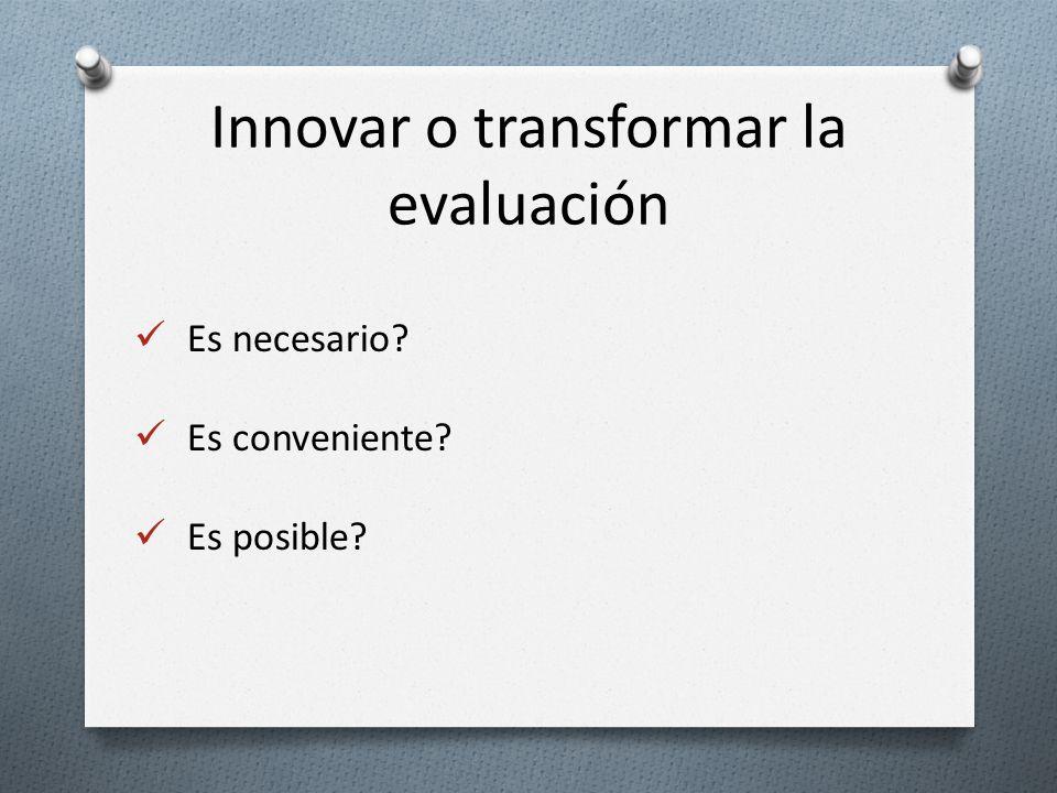Innovar o transformar la evaluación