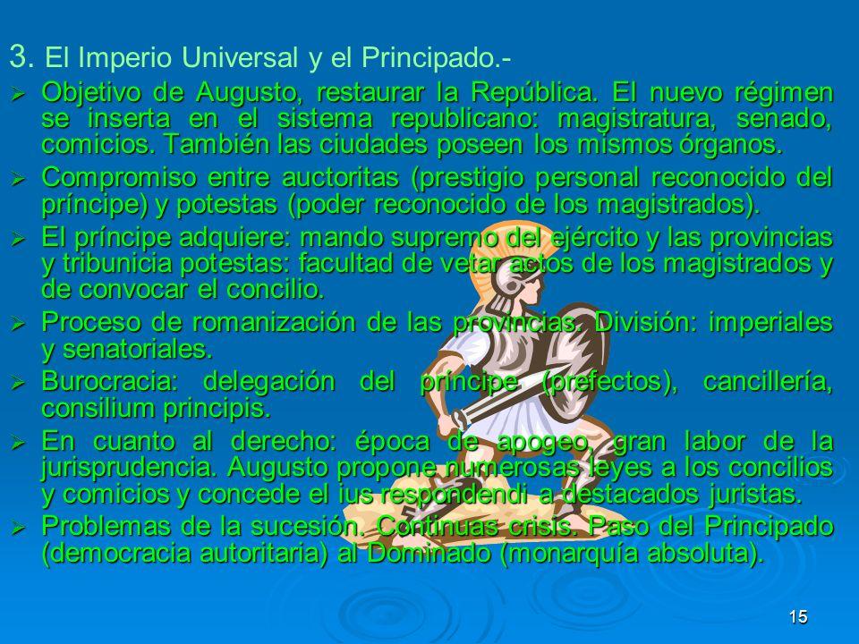 3. El Imperio Universal y el Principado.-