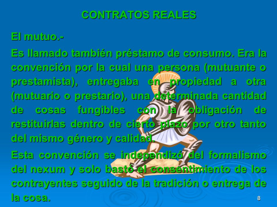 CONTRATOS REALESEl mutuo.-
