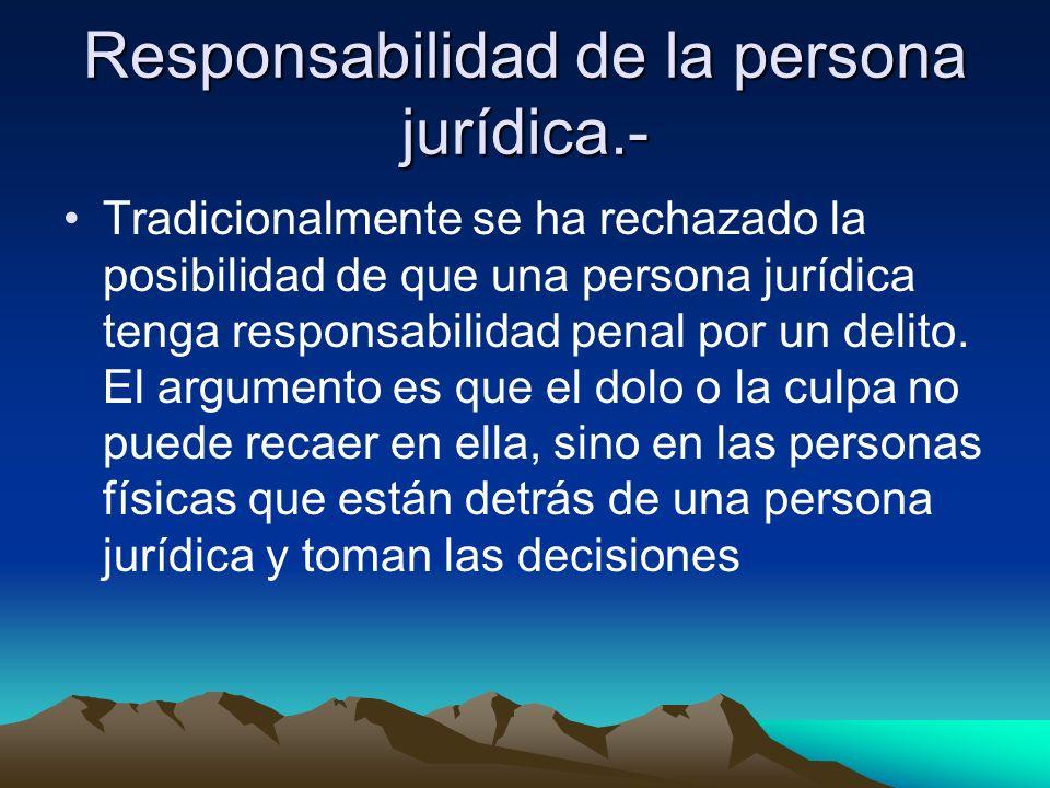 Responsabilidad de la persona jurídica.-