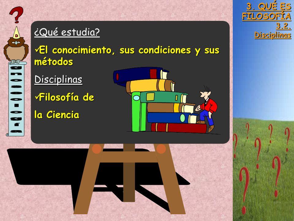 El conocimiento, sus condiciones y sus métodos