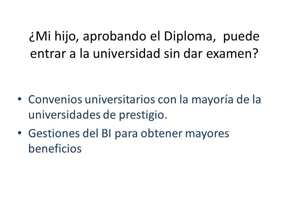 ¿Mi hijo, aprobando el Diploma, puede entrar a la universidad sin dar examen