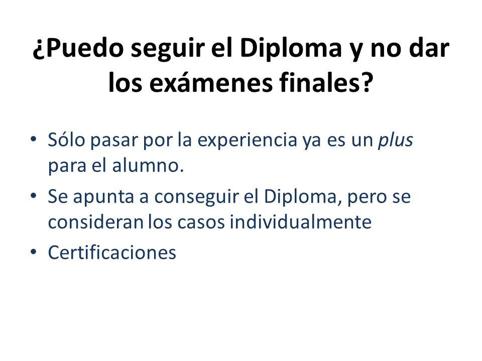 ¿Puedo seguir el Diploma y no dar los exámenes finales