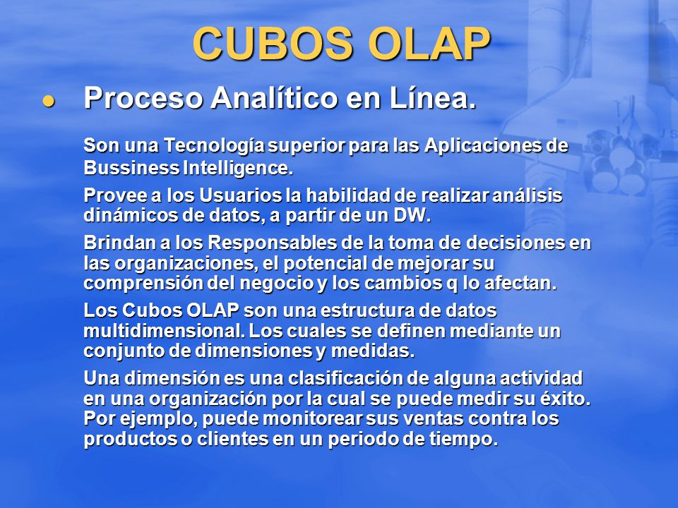 CUBOS OLAP Proceso Analítico en Línea.