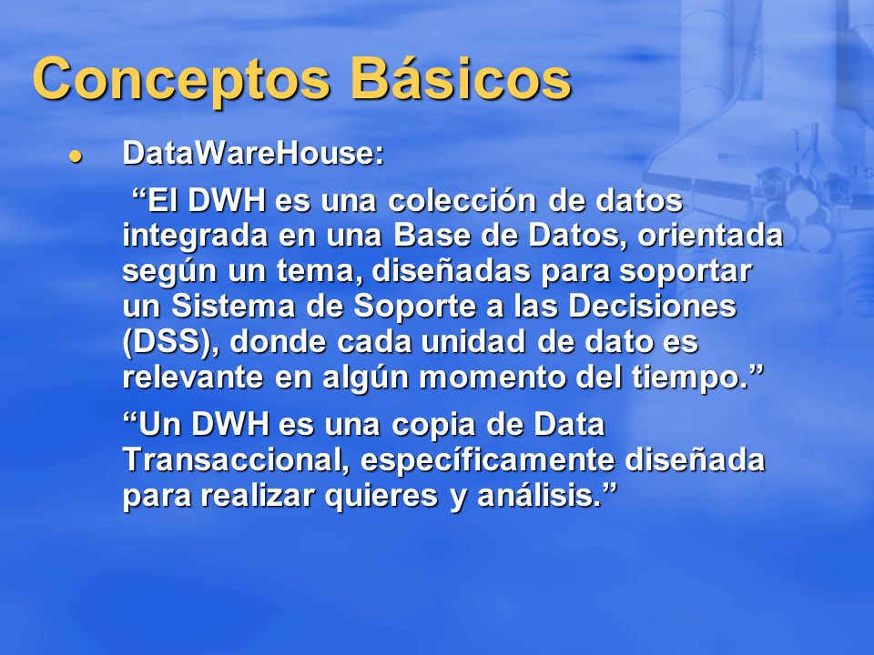 Conceptos Básicos DataWareHouse: