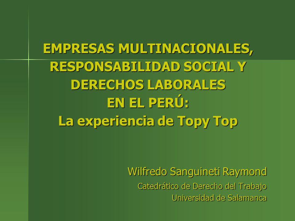 EMPRESAS MULTINACIONALES, RESPONSABILIDAD SOCIAL Y DERECHOS LABORALES EN EL PERÚ: La experiencia de Topy Top