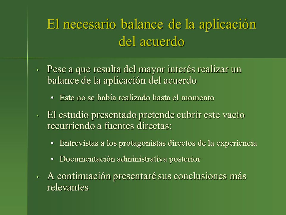 El necesario balance de la aplicación del acuerdo