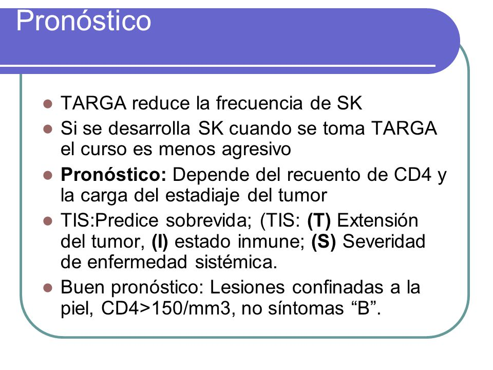Pronóstico TARGA reduce la frecuencia de SK