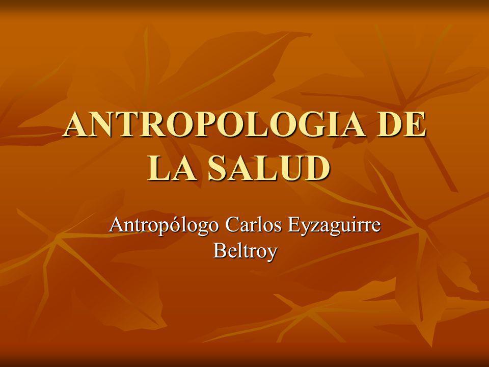 ANTROPOLOGIA DE LA SALUD