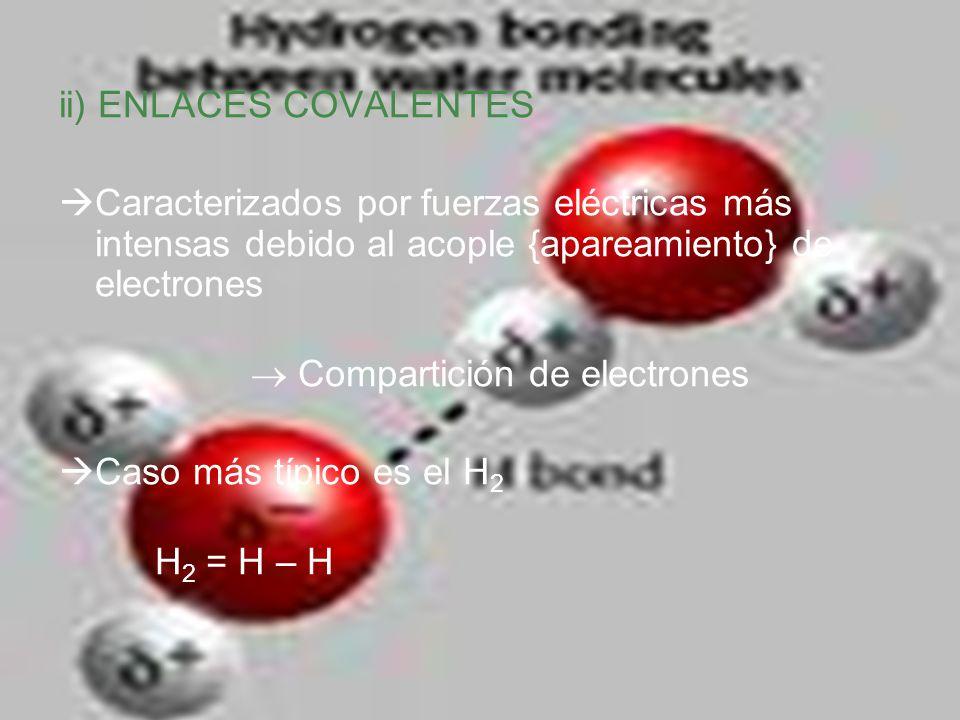 ii) ENLACES COVALENTES